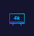 4k tv video streaming icon vector image vector image