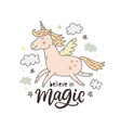 unicorn magic hand drawn cute poster vector image