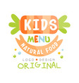 kids menu natural food logo original colorful vector image vector image