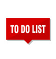 to do list red tag vector image vector image