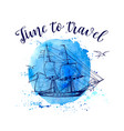 travel background with sailing ship vector image vector image