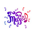 hand drawn of music lettering vector image vector image