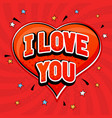 i love you in pop art style on red heart vector image vector image