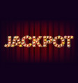 jackpot banner casino shining light sign vector image vector image