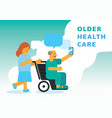 older health care with nurse vector image vector image
