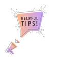 speaker and slogan helpful tips vector image vector image