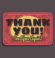 thank you sign see you again typographic vintage vector image