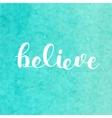 Believe Brush lettering vector image