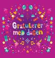 happy birthday in norwegian vector image vector image