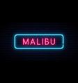 malibu neon sign bright light signboard banner vector image vector image