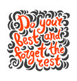 hand drawn of quote lettering vector image