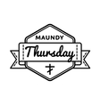 Maundy Thursday holiday greeting emblem vector image vector image