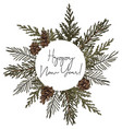 hand-drawn fir circle wreath frame with pine vector image vector image