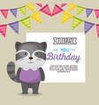 happy birthday card with cute raccoon vector image