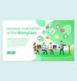increase motivation work team in office vector image vector image