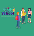 back to school poster with teenage students talk vector image vector image