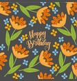 happy birthday doodle orange cute flowers vector image