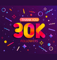 thank you 30000 followers thanks banner vector image vector image