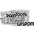 wisdom tooth jaw pain so whoever said the wisdom vector image vector image