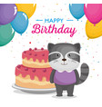 happy birthday card with cute raccoon vector image vector image