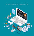 remote medical examination isometric composition vector image vector image