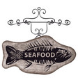 street signboard for seafood with picture of fish vector image vector image