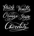 flavor and chocolate hand written typography vector image vector image