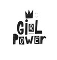 girl power shirt quote lettering vector image vector image