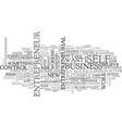 be an entrepreneur text word cloud concept vector image vector image