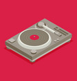 dj deck isometric flat vinyl player vector image