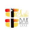 sushi bar logo design badge for restaurants of vector image vector image
