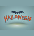 halloween text drawn with bat for halloween card vector image