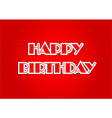Happy birthday on red background vector image vector image