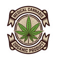 medical marijuana emblem template with cannabis vector image