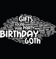 th birthday gifts text background word cloud vector image vector image