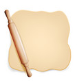 dough rolling pin dough for pizza or vector image