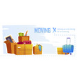 house moving banner with boxes and stuff vector image