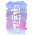 motivation poster do what you love abstract vector image vector image