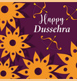 happy dussehra festival india flowers bow vector image vector image