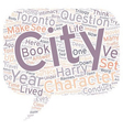 How A City Can Be A Character In Your Novel text vector image vector image