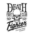 death skeleton skull street fight club sign vector image