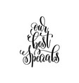 our best specials black and white hand lettering vector image vector image