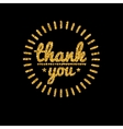Thank you golden lettering design with glitter vector image