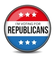 I am voting for Republicans - election badge vector image vector image