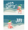 warm wishes and joy greeting cards piglets symbol vector image