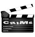 crime movie clapperboard vector image vector image