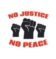 no justice peace protest banner against vector image vector image