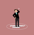 businessman standing in comfort zone vector image vector image