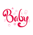 Lettering baby vector image vector image