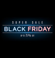 black friday neon sign vector image vector image